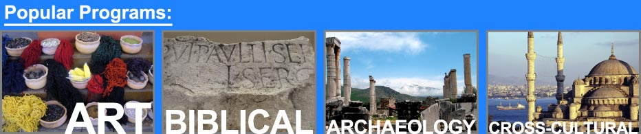 TURKEY STUDY ABROAD PROGRAMS - Educational, Art, Archaeological